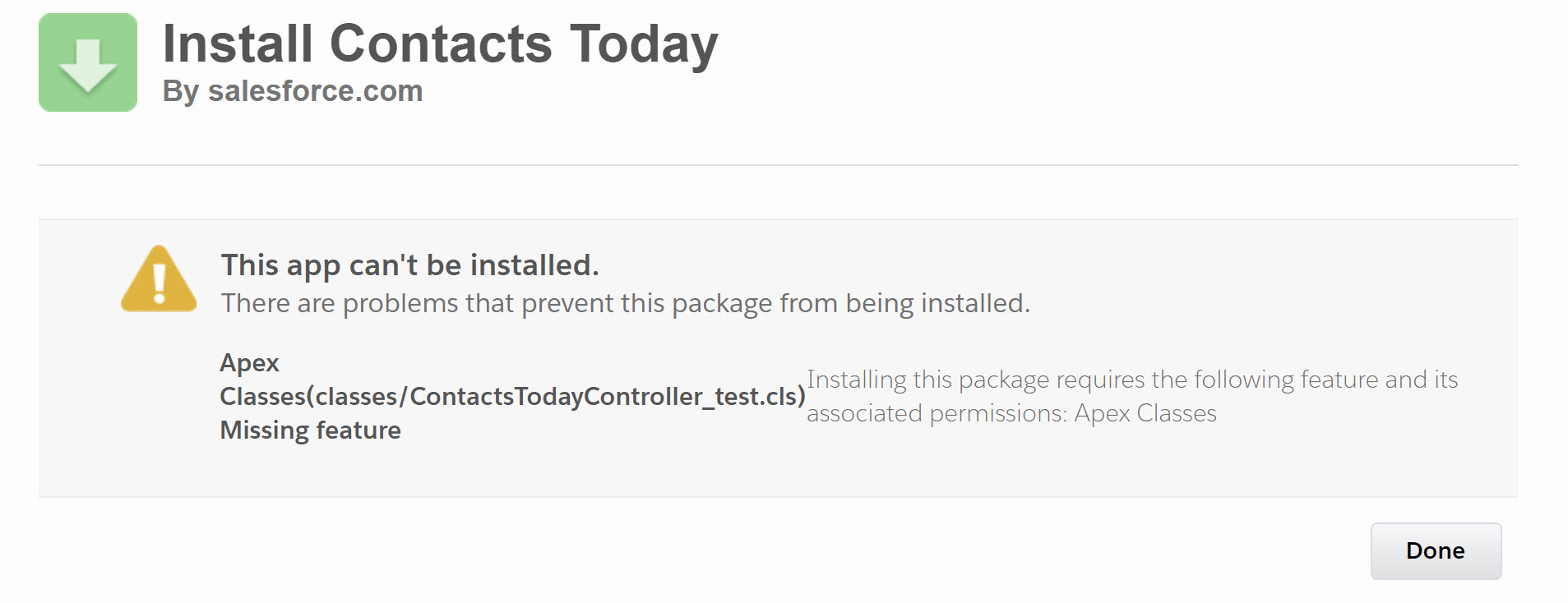 Error when trying to install unmanaged package for Trailhead Challenge